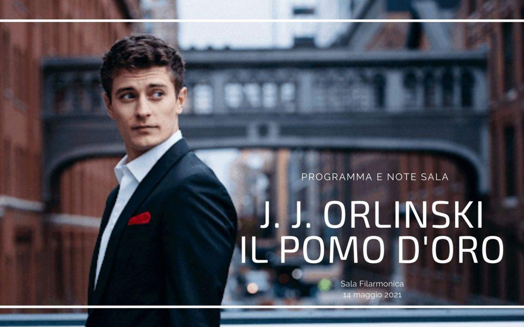 Programma e Note sala J.J. Orlinski – Il Pomo d'Oro